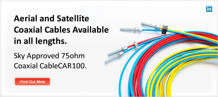 Aerial and Satellite Cables Available